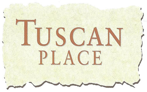 TUSCAN PLACE